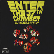 El Michels Affair - Enter The 37th Chamber Black Vinyl Edition