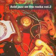 V.A. - Acid Jazz on the rocks volume 2
