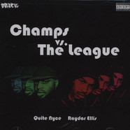 Quite Nyce & Raydar Ellis - Champs Vs. the league