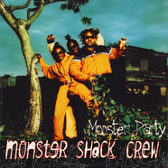 Monster Shack Crew - Monster Party