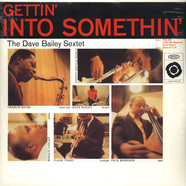 Dave Bailey Sextet, The - Getting' Into Somethin'