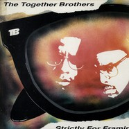 Together Brothers, The - Strictly For Framing