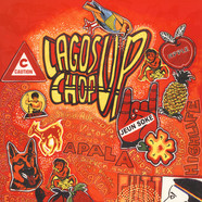 Lagos Chop Up - Fuji And Afrobeat, Highlife And Juju