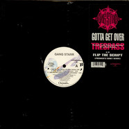 Gang Starr - Gotta Get Over (Taking Loot) / Flip The Script