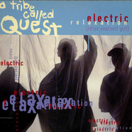 A Tribe Called Quest - Electric Relaxation (Relax Yourself Girl)