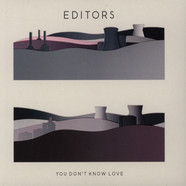 Editors - You Don't Know Love
