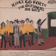 Kings Go Forth - The Outsiders Are Back