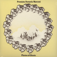 P.F.M. (Premiata Forneria Marconi) - Photos Of Ghosts