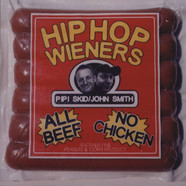 Hip Hop Wieners - All Beef, No Chicken
