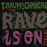 T.Raumschmiere - The Rave Is On (T.R.I.O.) EP