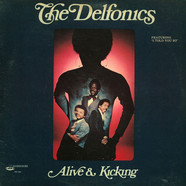 Delfonics, The - Alive & Kicking