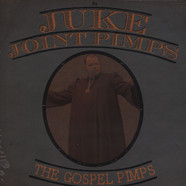 Juke Joint Pimps, The / The Gospel Pimps - If You Ain't Got The Greens