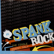 Spank Rock - Sweet Talk