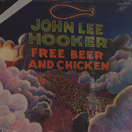 John Lee Hooker - Free Beer And Chicken