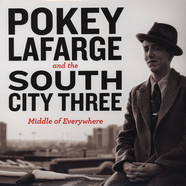 Pokey Lafarge & South City Three - Middle Of Everywhere