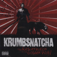Krumbsnatcha - The Resurrection Of The Golden Wolf