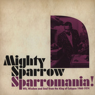 Mighty Sparrow - Sparromania