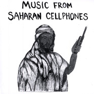 Music From Saharan Cellphones - Volume 1