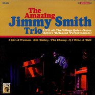 Jimmy Smith Trio - The Amazing Jimmy Smith Trio Live At The Village Gate