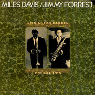 Jimmy Forrest / Miles Davis - Live At The Barrel Volume Two
