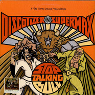 Discotizer  And Supermax - Stop Talking Bull