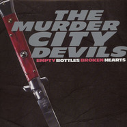 Murder City Devils - Empty Bottles Broken Hearts