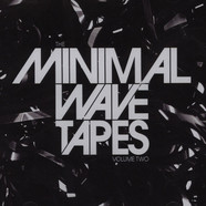Minimal Wave Tapes - Volume 2