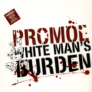 Promoe - White Man's Burden