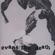 Evans The Death - Telling Lies