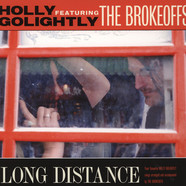 Holly Golightly & The Brokeoffs - Long Distance