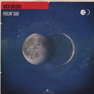 Nick Holder - Feelin Sad