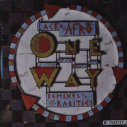 Lack Of Afro - One Way: Remixes & Rarities
