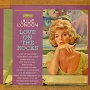 Julie London - Love On The Rocks