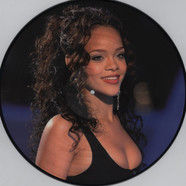 Rihanna - Where Have You Been Picture Disc