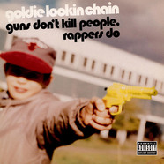 Goldie Lookin Chain - Guns Dont Kill People, Rappers Do