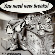DJ Revolution - You Need New Breaks