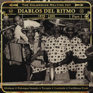 Diablos Del Ritmo - The Colombian Melting Pot 1960 - 1985 Part 1