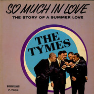 Tymes, The - So Much In Love