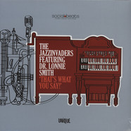 Jazzinvaders & Dr. Lonnie Smith - That's What You Say!
