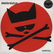 Broken Bottles - Hospital: The Jesse Rich Memorial Edition