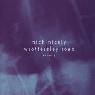 Nick Nicely - Wrottersley Road EP