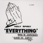 Otis G. Johnson - Everything - God Is Love 78