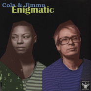 Cola & Jimmu (Nicole Willis & Jimi Tenor) - Enigmatic