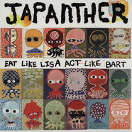 Japanther - Eat Like Lisa Act Like Bart