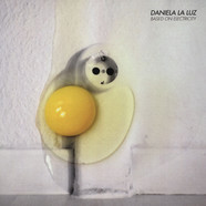 Daniela La Luz - Based On Electricity