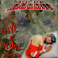 Dr. Dooom - Leave Me Alone Remixes