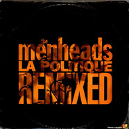 Menheads, The - La Politique Remixed