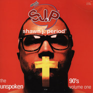 Shawn J. Period - The Unspoken 90's Volume 1