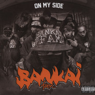 Bankai Fam. - On My Side