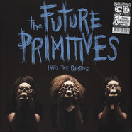 Future Primitives, The - Into The Primitive